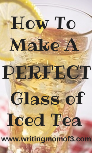 Making Perfect Iced Tea| How To Make a Perfect Glass of Iced Tea