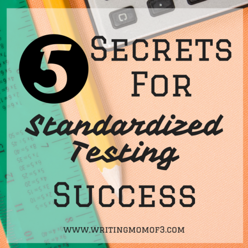 5 secrets for standardized testing success