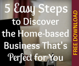 start a blog - FREE DOWNLOAD - 5 easy steps to home-based business